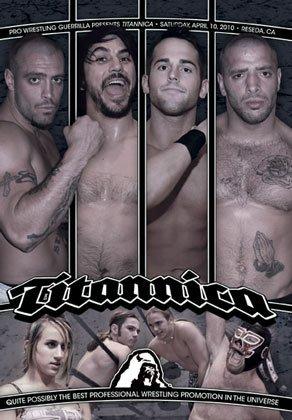 Pro Wrestling Guerrilla: PWG Titanica DVD