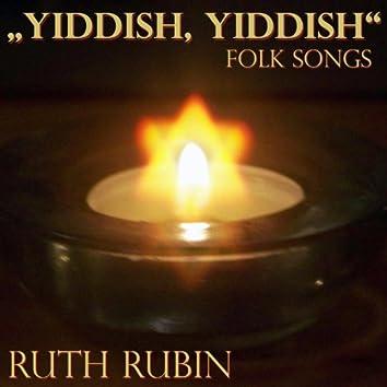Yiddish Yiddish - Folk Songs