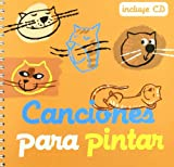 Canciones para pintar + cd (Cancioneros)