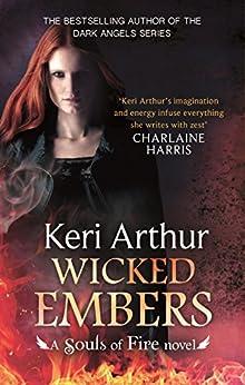 Wicked Embers (Souls of Fire Book 2) by [Keri Arthur]