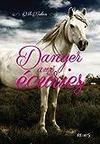 Danger aux écuries (Le rêve de Charlotte t. 2) - Format Kindle - 7,49 €