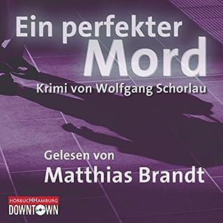 Ein perfekter Mord                   Autor:                                                                                                                                 Wolfgang Schorlau                               Sprecher:                                                                                                                                 Matthias Brandt                      Spieldauer: 1 Std. und 12 Min.     63 Bewertungen     Gesamt 4,3