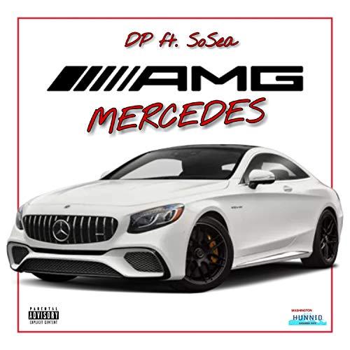 AMG Mercedes (feat. SoSea) [Explicit]
