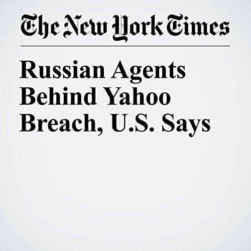 Russian Agents Behind Yahoo Breach, U.S. Says copertina
