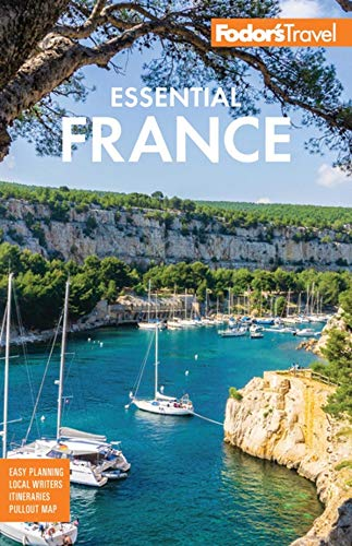 Fodor's Essential France (Full-color Travel Guide) [Idioma Inglés]