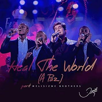 Heal the World (A Paz) (Ao Vivo)
