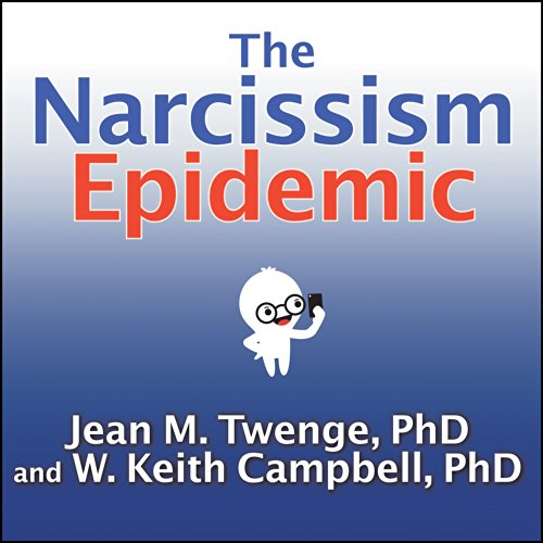 The Narcissism Epidemic audiobook cover art