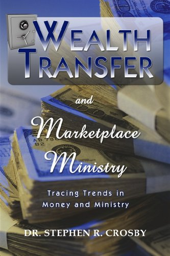 Wealth Transfer: Tracing Trends in Money and Ministry (English Edition)