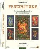 Féminitude - Une exploration des mystères de votre être intérieur