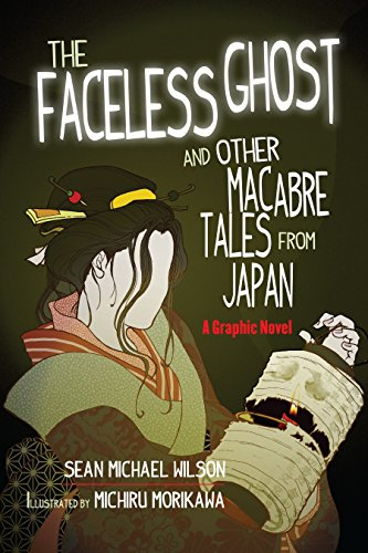 """Image of Lafcadio Hearn's """"The Faceless Ghost"""" and Other Macabre Tales from Japan: A Graphic Novel"""
