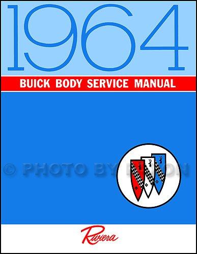 1964 Buick Riviera Body Repair Shop Manual Reprint