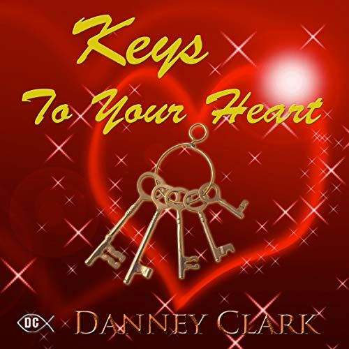 Keys to Your Heart                   By:                                                                                                                                 Danney Clark                               Narrated by:                                                                                                                                 Larry D Peterson                      Length: 8 hrs and 20 mins     Not rated yet     Overall 0.0