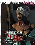 Le Modele Noir de Gericault a Matisse
