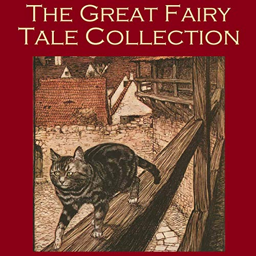 Page de couverture de The Great Fairy Tale Collection