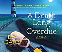 A Death Long Overdue (Lighthouse Library Mysteries)