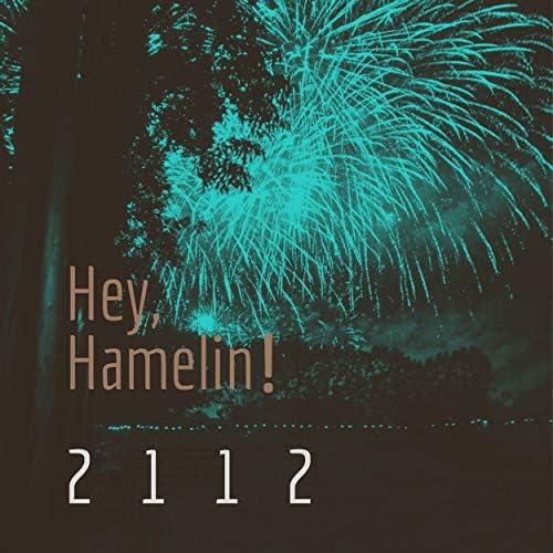 Hey & Hamelin!
