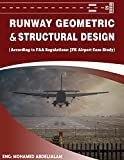 Runway Geometric and Structural Design: According to FAA Regulations: JFK International Airport Case Study (English Edition)