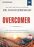 Overcomer: Live a Life of Unstoppable Strength, Unmovable Faith, and Unbelievable Power: Six Sessions [DVD]