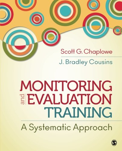 Monitoring and Evaluation Training: A Systematic Approach