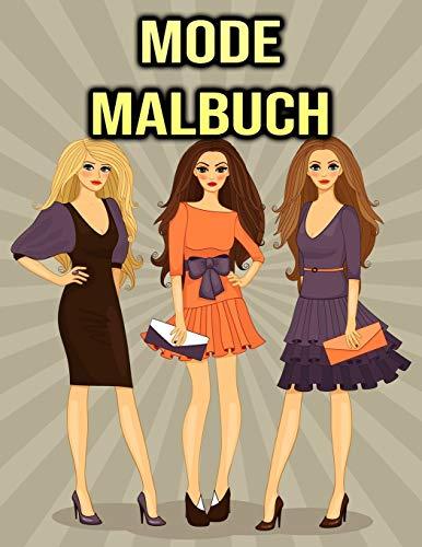 Mode Malbuch: für Mädchen, Teenager - Mode, Models, Kleider...