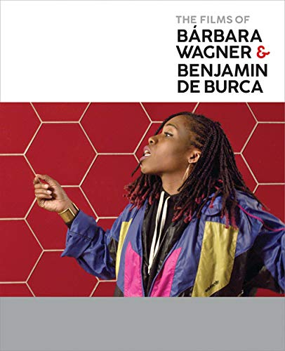 The Films of Bárbara Wagner & Benjamin de Burca