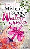 Misteln, Schnee und Winterwunder (Winterknistern 2)
