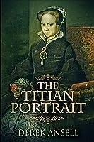 The Titian Portrait: Large Print Edition