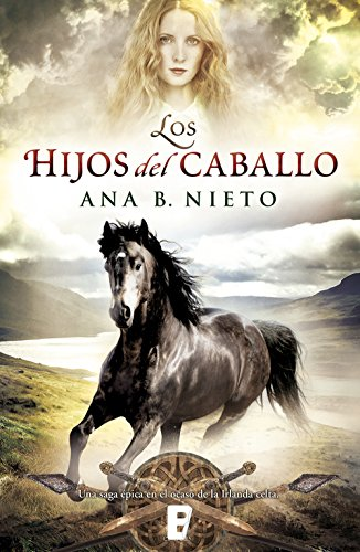 Los hijos del caballo de Ana B. Nieto