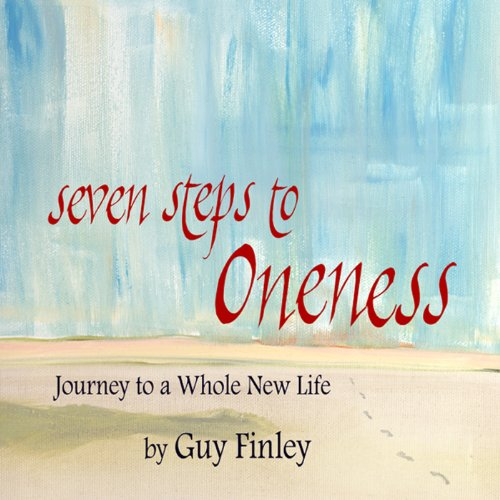 Seven Steps to Oneness audiobook cover art