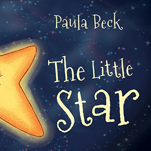 The Little Star                   By:                                                                                                                                 Paula Beck                               Narrated by:                                                                                                                                 Paula Beck                      Length: 9 mins     Not rated yet     Overall 0.0