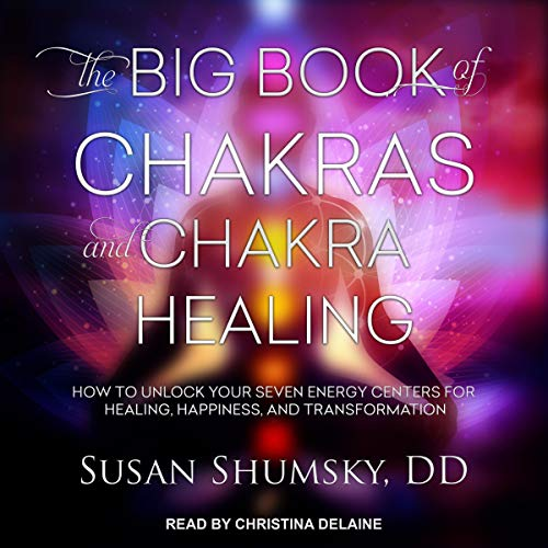 The Big Book of Chakras and Chakra Healing cover art