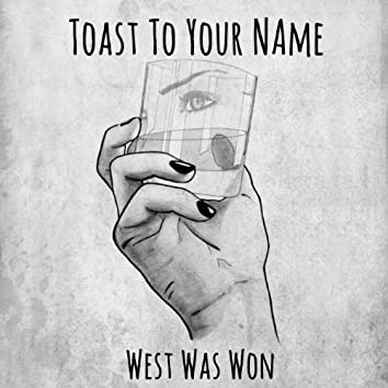Toast to Your Name