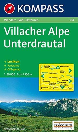 Villacher Alpe, Unterdrautal: Wanderkarte mit Kurzführer, Panorama, Radwegen und Skitouren. GPS-genau. 1:50.000