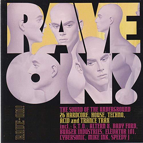 RAVE 0N !