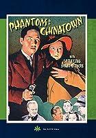 Phantom of Chinatown / [DVD]