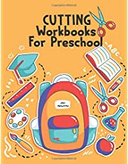 Cutting Workbooks For Preschool: Cut and Glue Activity Book, Cut and Paste Workbook for Kids, Scissor Skills for Kids Over 50 Things to Make (Cut and Paste Books)