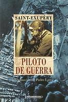 Piloto De Guerra / Flight to Arras (Literatura Universal)