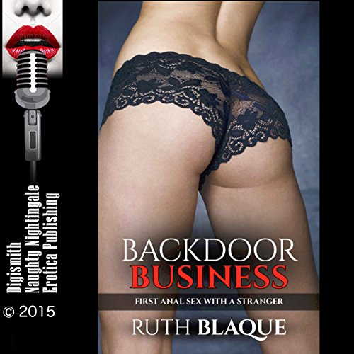 Backdoor Business: First Anal Sex with a Stranger audiobook cover art