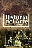 Historia del arte de España e Hispanoamérica: Historia del arte de Espana (Civilización y Cultura - Jóvenes y adultos - Historia del arte - Nivel B2-C2)