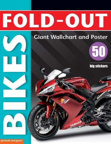 Fold-Out Bikes: Giant Wall Chart and Poster Plus 50 Big Stickers