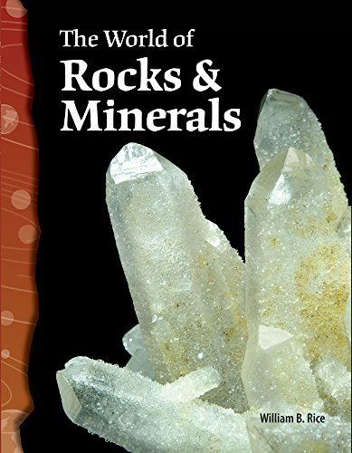 The World of Rocks and Minerals: Earth and Space Science (Science Readers)