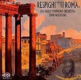 Trilogie Romaine (Fontaines, Pins et fêtes romaines)...