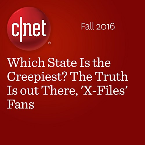 Which State Is the Creepiest? The Truth Is out There, 'X-Files' Fans audiobook cover art
