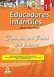 Educadores Infantiles De La Comunidad Foral De Navarra. Temario Parte Específica. Volumen I