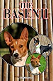 The Basenji: A Complete and Comprehensive Beginners Guide to: Buying, Owning, Health, Grooming, Training, Obedience, Understanding and Caring for Your Basenji (English Edition)