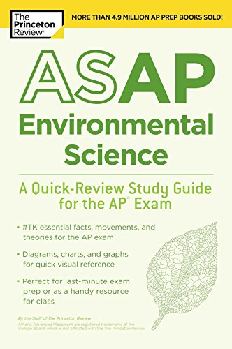 ASAP Environmental Science: A Quick-Review Study Guide for the AP Exam...