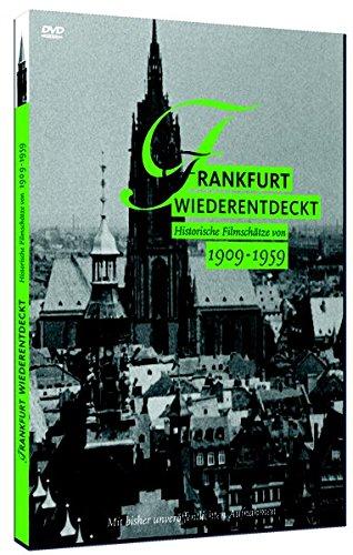 Frankfurt Wiederentdeckt. Historische Filmschätze Von 1909 - 1959
