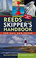 Reeds Skipper's Handbook: For Sail and Power (Reed's Skipper's Handbook) (English Edition)