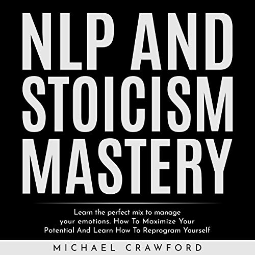 NLP and Stoicism Mastery cover art