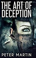 The Art Of Deception: Large Print Hardcover Edition